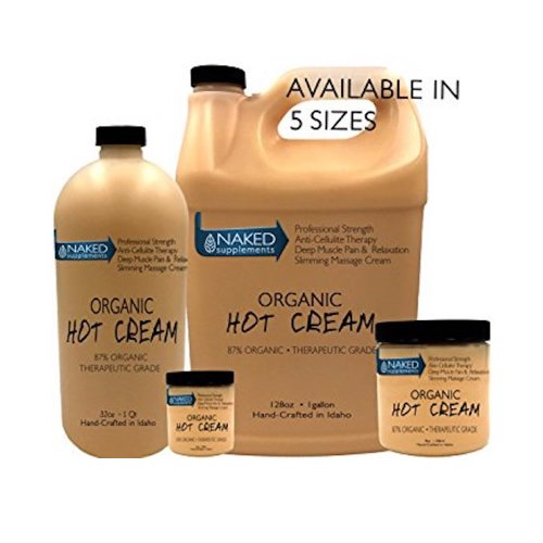 8. Organic Hot Cream-Cellulite Cream-Muscle Rub-Slimming Cream-Pain Relief-Body Wraps-Belly Fat-Skin Firming & Weight Loss-Professional Therapeutic Grade-Doctor Formulated (128 Ounce (1 Gallon))